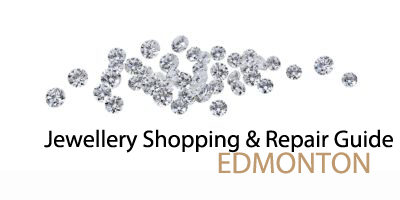 Edmonton Jewelry Shopping and Repair Guide